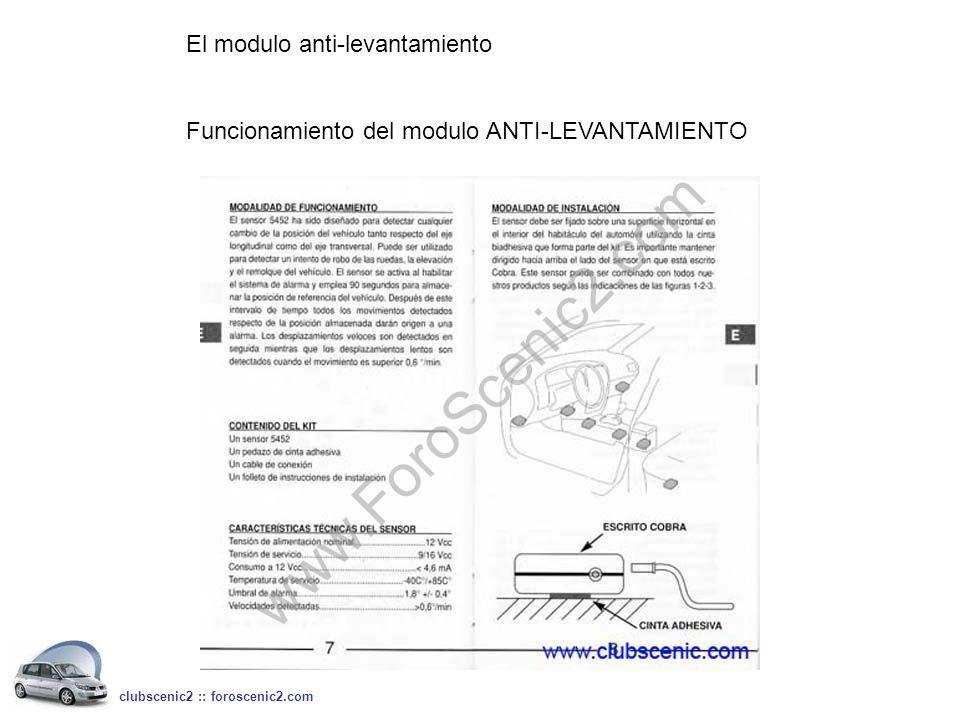 El modulo anti-levantamiento Funcionamiento del modulo ANTI-LEVANTAMIENTO clubscenic2 :: foroscenic2.com