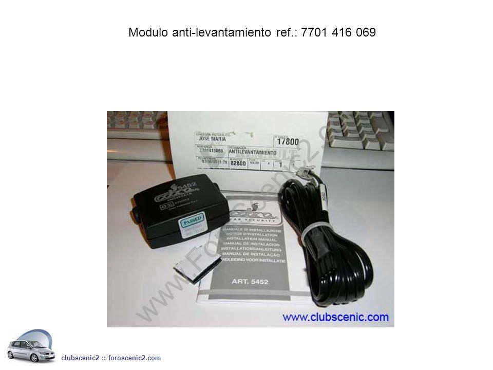 Modulo anti-levantamiento ref.: 7701 416 069 clubscenic2 :: foroscenic2.com