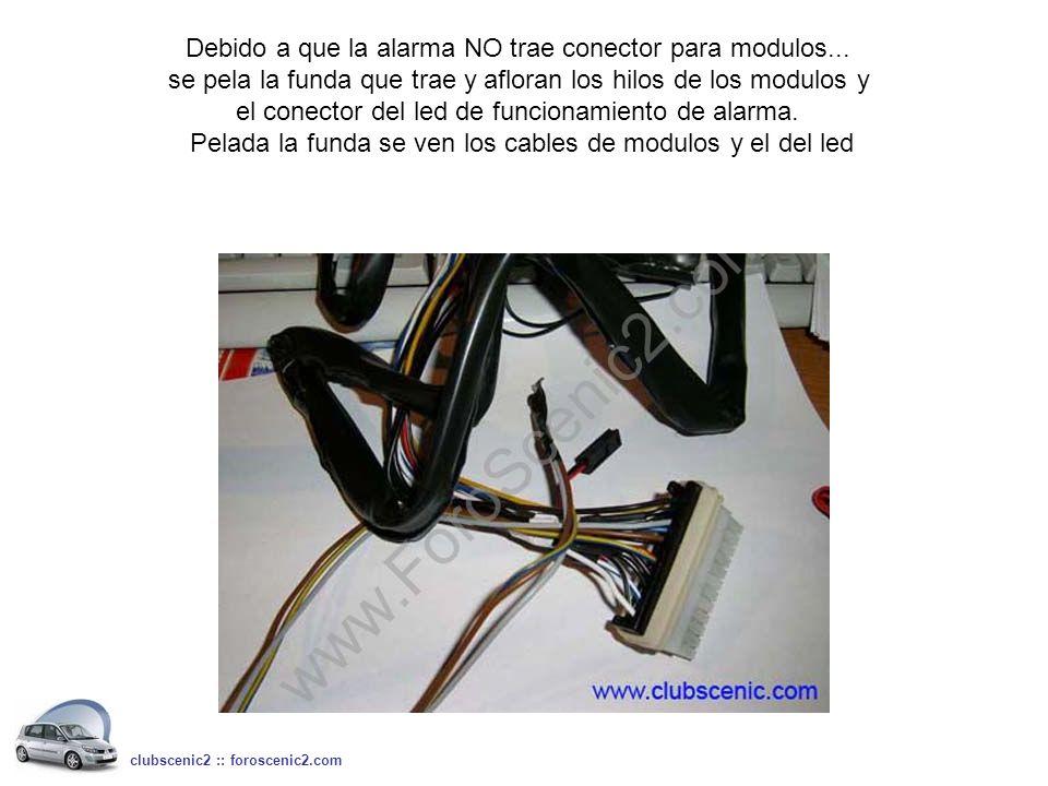 Debido a que la alarma NO trae conector para modulos... se pela la funda que trae y afloran los hilos de los modulos y el conector del led de funciona