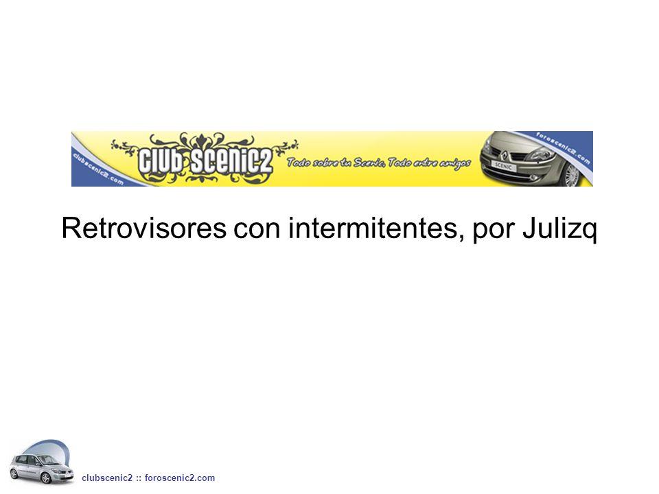 Retrovisores con intermitentes, por Julizq clubscenic2 :: foroscenic2.com