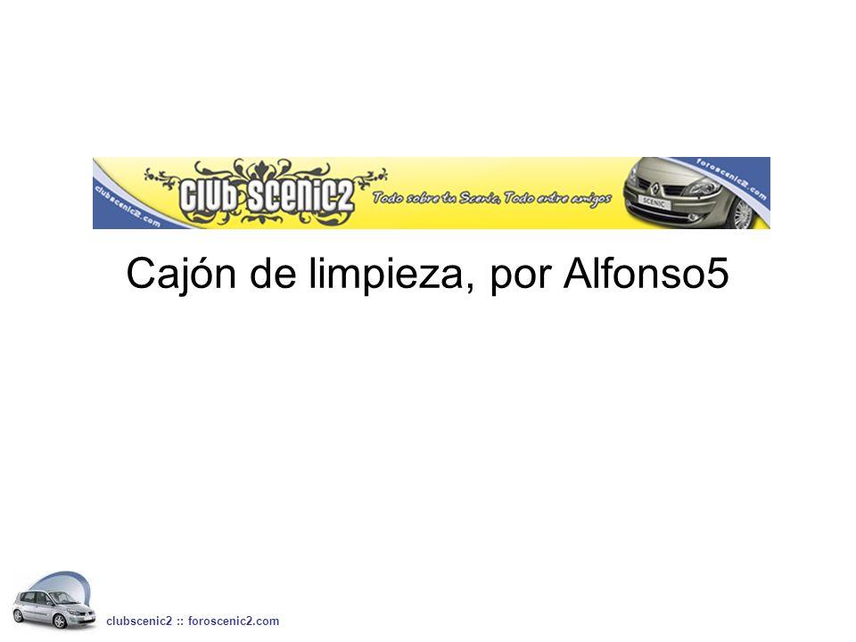 Cajón de limpieza, por Alfonso5 clubscenic2 :: foroscenic2.com