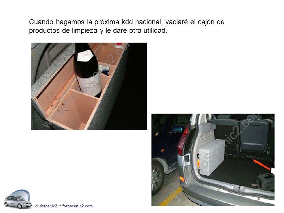 Cuando hagamos la próxima kdd nacional, vaciaré el cajón de productos de limpieza y le daré otra utilidad. clubscenic2 :: foroscenic2.com