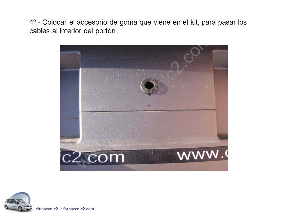 4º.- Colocar el accesorio de goma que viene en el kit, para pasar los cables al interior del portón. clubscenic2 :: foroscenic2.com