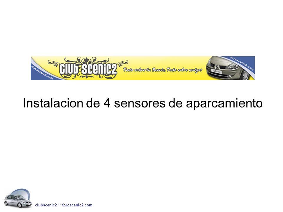 Instalacion de 4 sensores de aparcamiento clubscenic2 :: foroscenic2.com