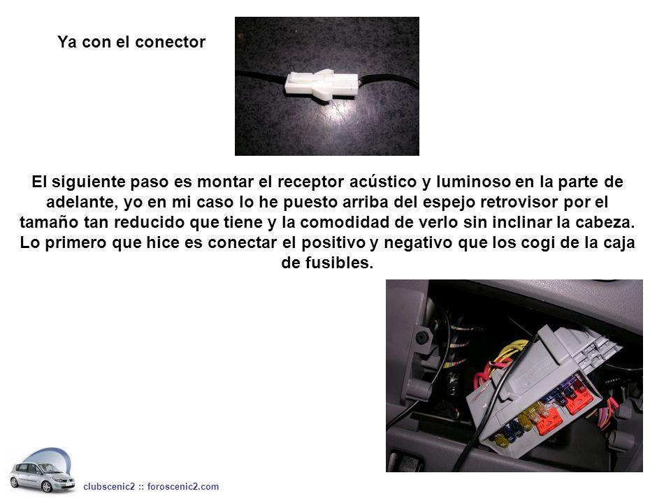 Ya con el conector clubscenic2 :: foroscenic2.com El siguiente paso es montar el receptor acústico y luminoso en la parte de adelante, yo en mi caso l