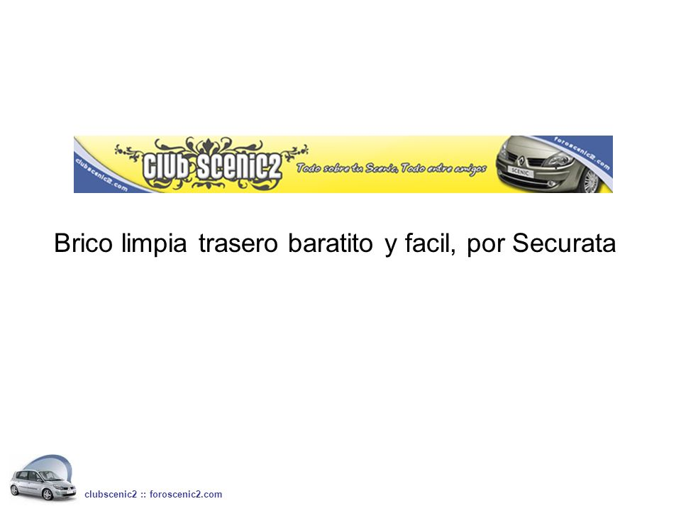 Brico limpia trasero baratito y facil, por Securata clubscenic2 :: foroscenic2.com