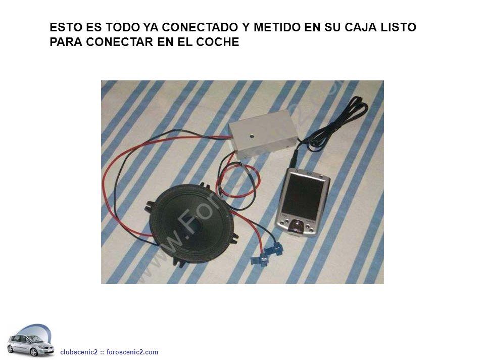 ESTO ES TODO YA CONECTADO Y METIDO EN SU CAJA LISTO PARA CONECTAR EN EL COCHE clubscenic2 :: foroscenic2.com