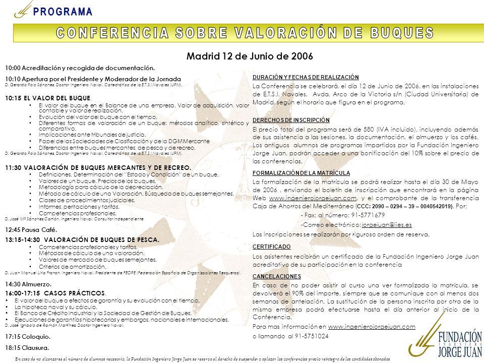 10:00 Acreditación y recogida de documentación. 10:10 Apertura por el Presidente y Moderador de la Jornada D. Gerardo Polo Sánchez. Doctor Ingeniero N