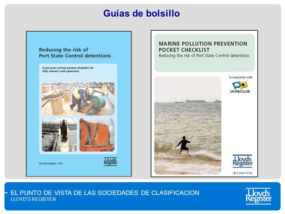 EL PUNTO DE VISTA DE LAS SOCIEDADES DE CLASIFICACION LLOYDS REGISTER Guías de bolsillo