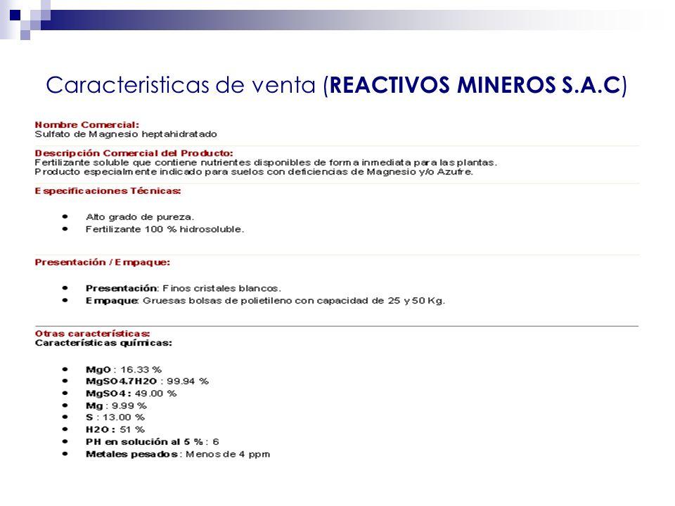 Agosto 2007 Caracteristicas de venta ( REACTIVOS MINEROS S.A.C )