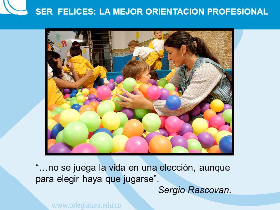…no se juega la vida en una elección, aunque para elegir haya que jugarse. Sergio Rascovan.