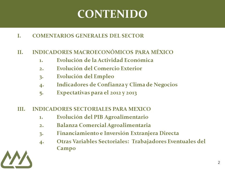 3 I.- COMENTARIOS GENERALES DEL SECTOR