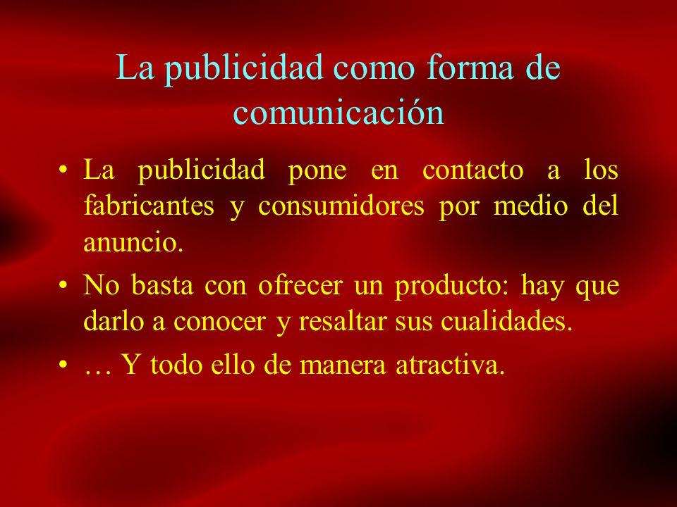 La interacción comunicativa Se establecen nexos cognitivos entre emisor y receptor para que éstos respondan con otra acción.