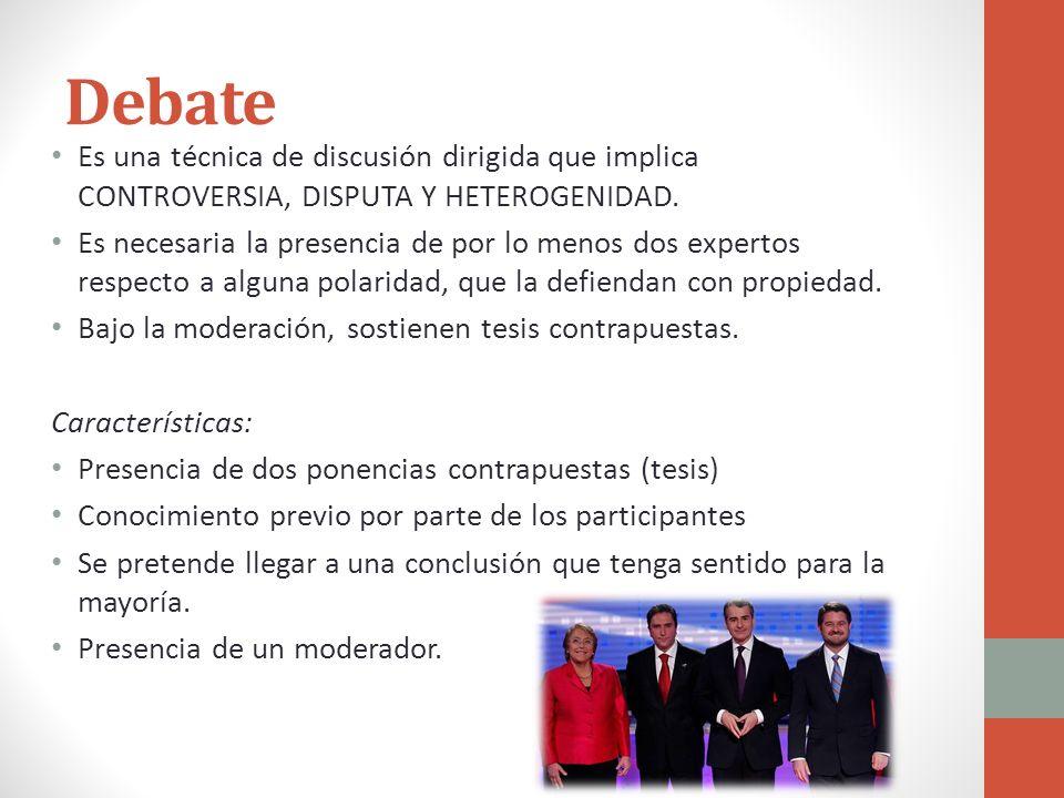 Debate Debates pueden incluir casi cualquier tópica: