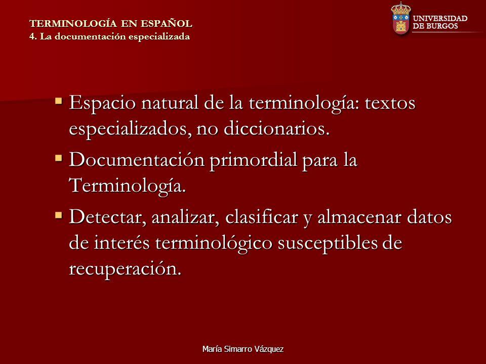 María Simarro Vázquez TERMINOLOGÍA EN ESPAÑOL 4.