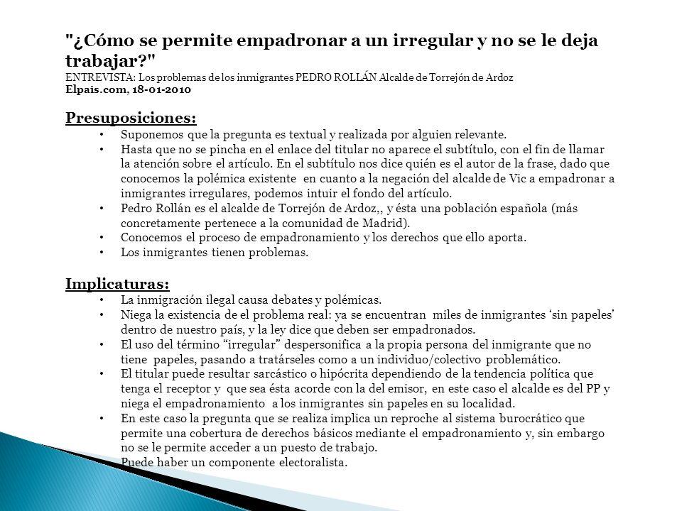 Moratinos también subvenciona la ceremonia de los Goya La razon.es, 18-01-2010 Presuposiciones: Un tal Moratinos existe.