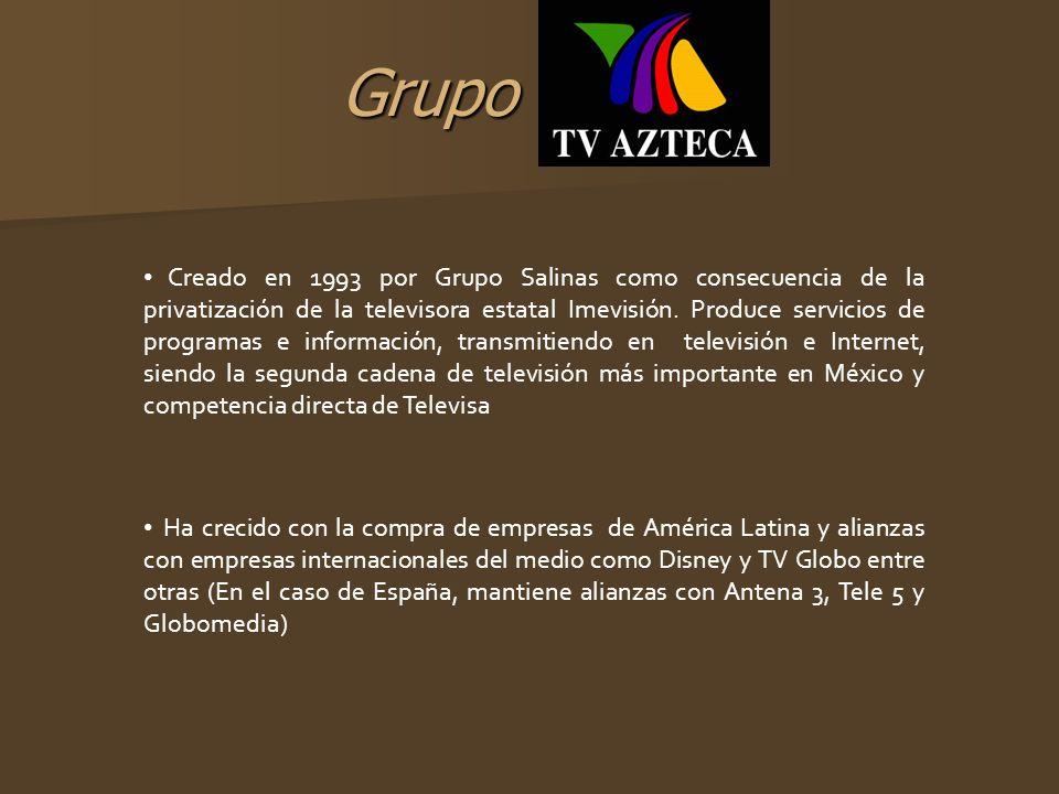 Grupo Creado en 1993 por Grupo Salinas como consecuencia de la privatización de la televisora estatal Imevisión. Produce servicios de programas e info