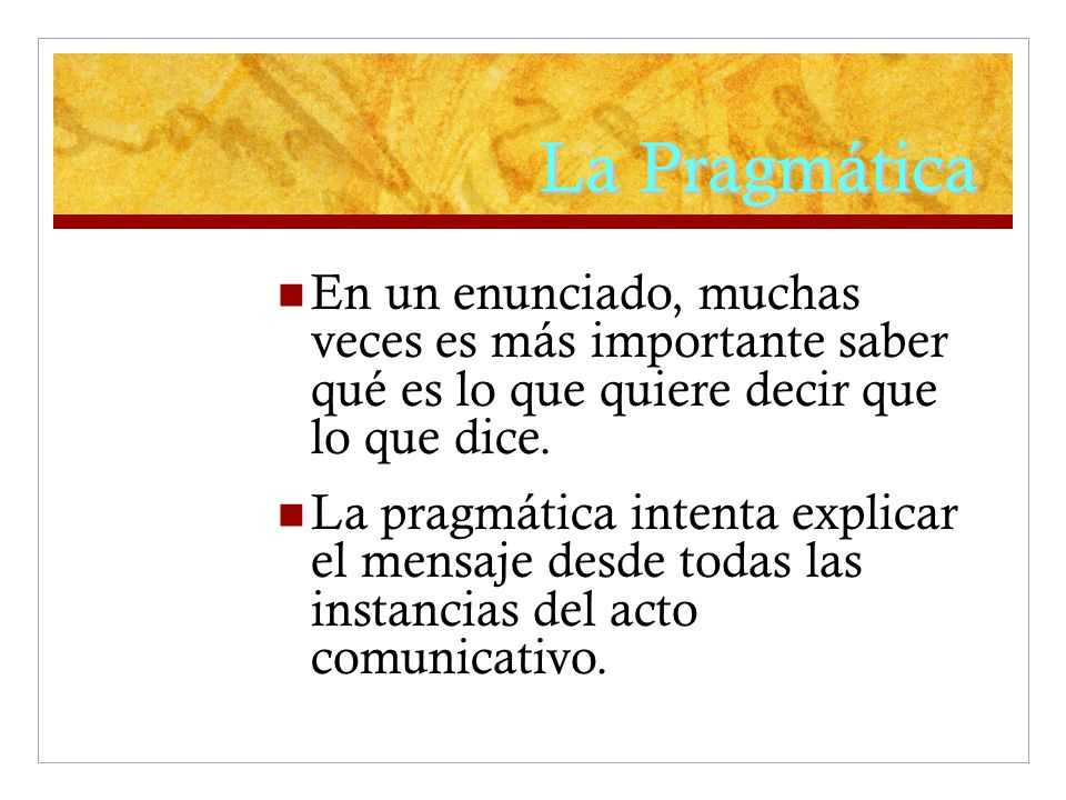 Elementos para un estudio pragmático Emisor Instancias emisoras.