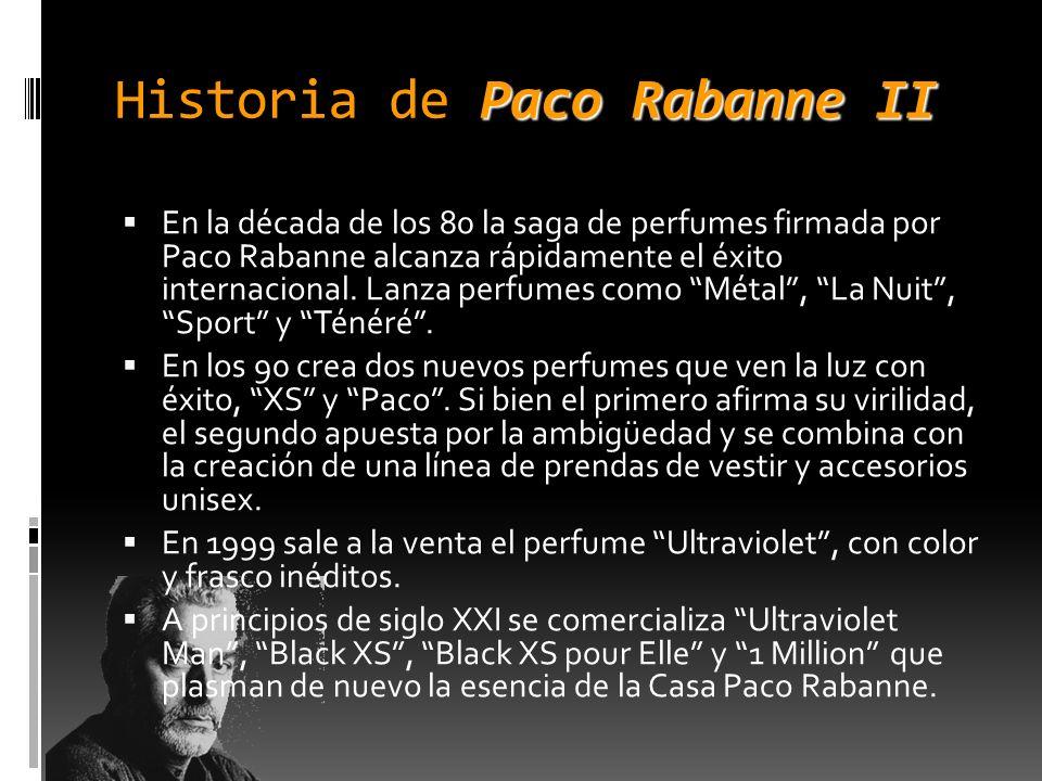 Paco RabanneII Historia de Paco Rabanne II En la década de los 80 la saga de perfumes firmada por Paco Rabanne alcanza rápidamente el éxito internacio
