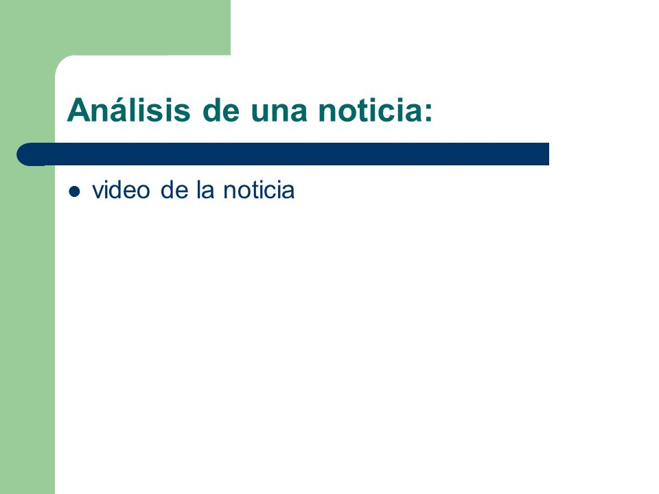 Análisis de una noticia: video de la noticia