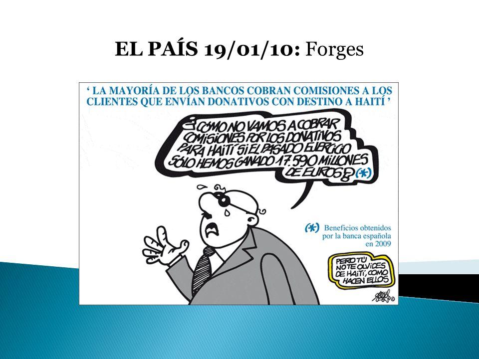 Presuposiciones: El emisor es el dibujante Forges y los receptores los lectores de el periódico EL PAÍS.