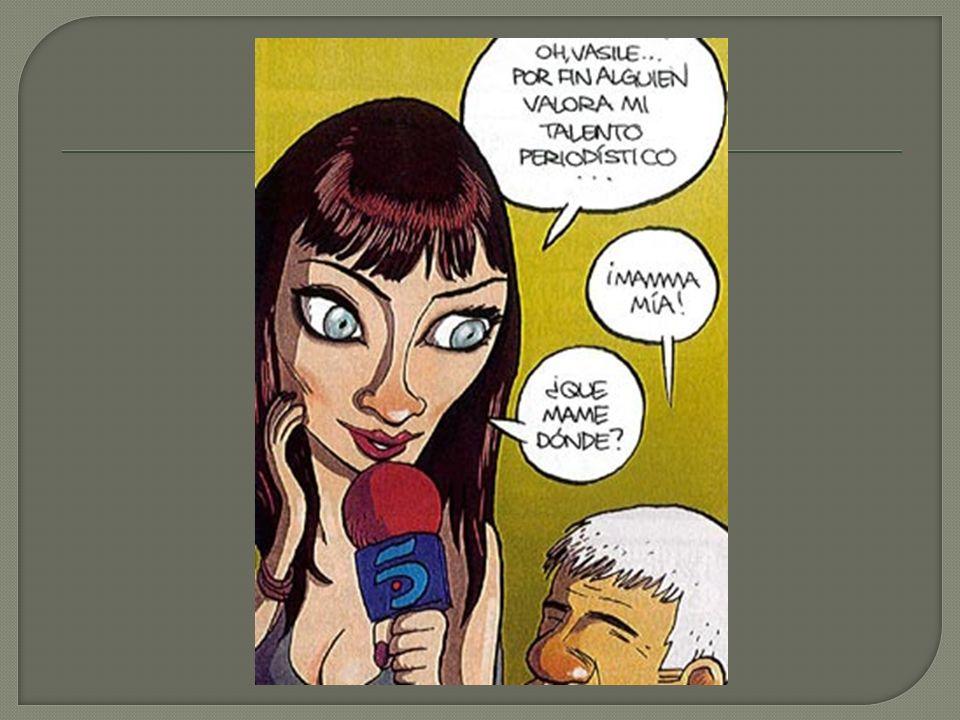 Hemos elegido una viñeta de la revista El Jueves, la revista satírica por excelencia de nuestro país.