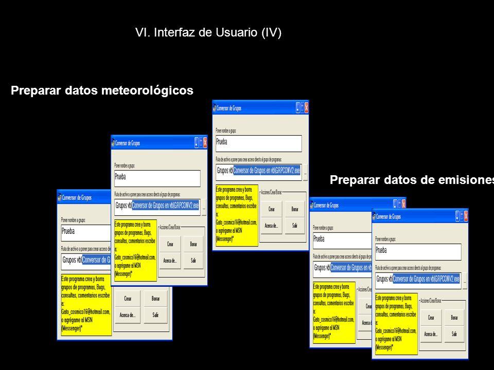 VI. Interfaz de Usuario (IV) Preparar datos meteorológicos Preparar datos de emisiones