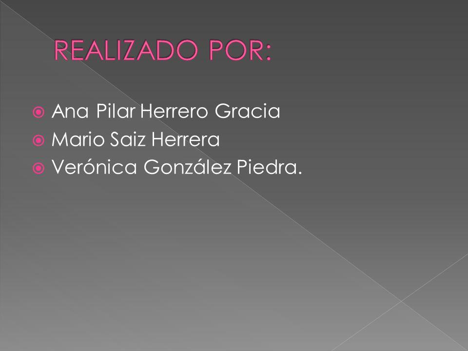Ana Pilar Herrero Gracia Mario Saiz Herrera Verónica González Piedra.