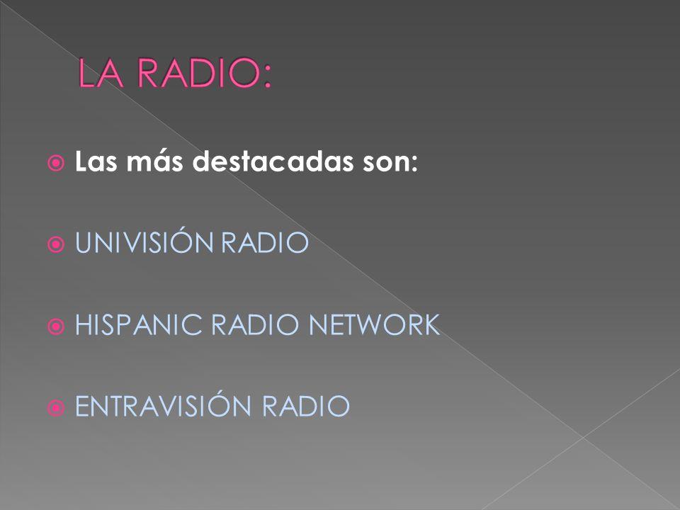 UNIVISIÓN RADIO: mayor difusora de radio de habla hispana.