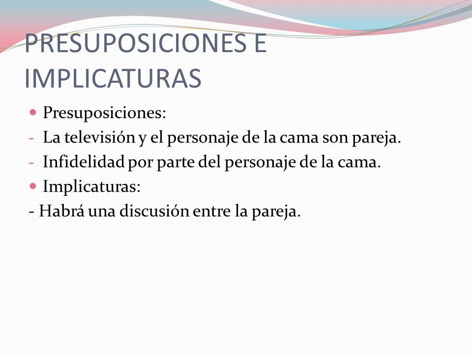 PRINCIPIO DE CORTESÍA Sigue los principios de las fórmulas corteses al no imponer su voluntad y dar otras opciones posibles.