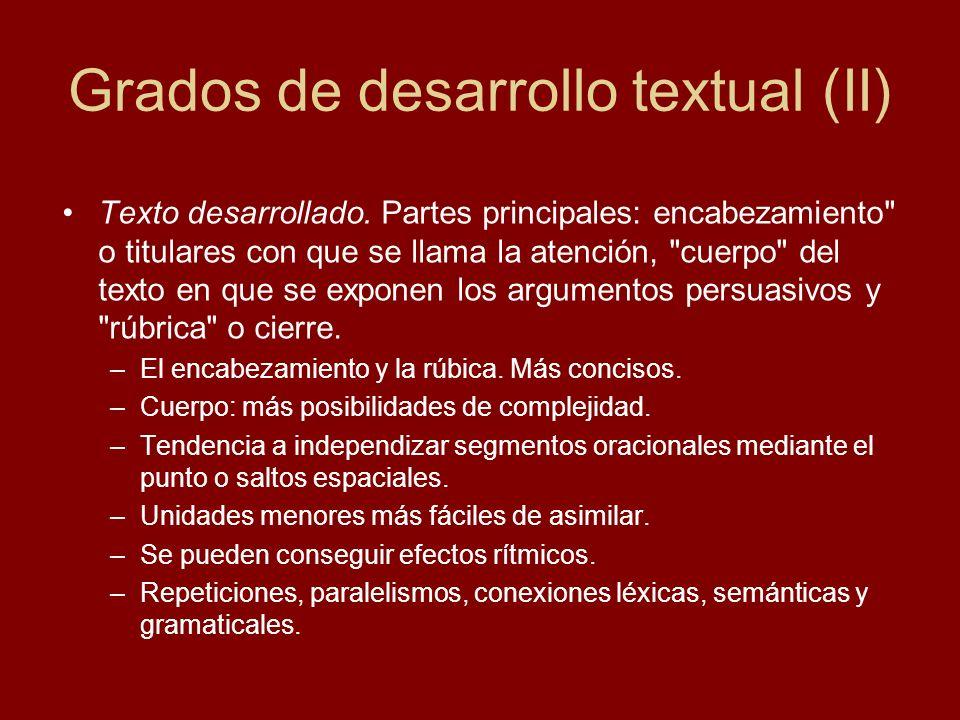 Grados de desarrollo textual (II) Texto desarrollado. Partes principales: encabezamiento