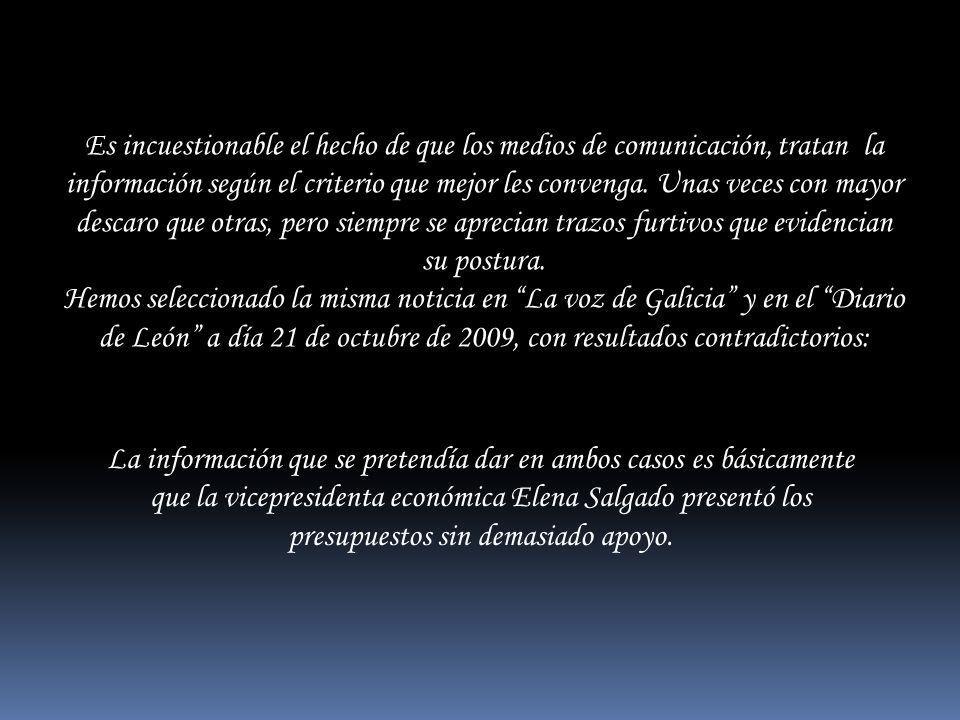 Pues bien, La voz de Galicia, en un arrebato que se presenta violento titula lo anterior de la siguiente manera: La derecha y la izquierda fustigan los presupuestos de Zapatero Emplear el verbo fustigar, con la enorme carga emocional que eso conlleva parece querer dar un toque dramático(y belicoso) al asunto.