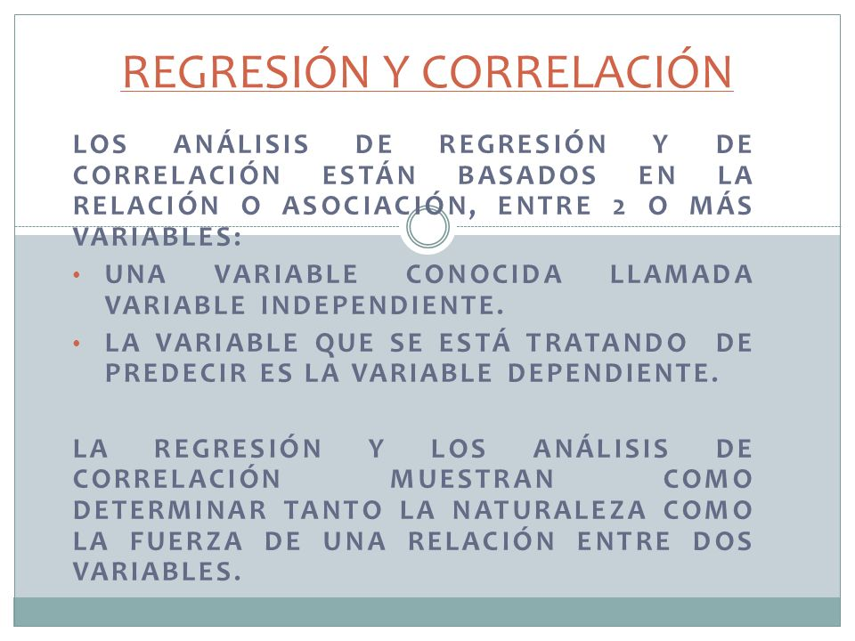 6 La Regresión y la correlación son dos técnicas estadísticas que se pueden utilizar para solucionar problemas comunes en los negocios.