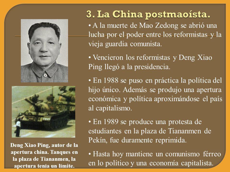 A la muerte de Mao Zedong se abrió una lucha por el poder entre los reformistas y la vieja guardia comunista. Vencieron los reformistas y Deng Xiao Pi