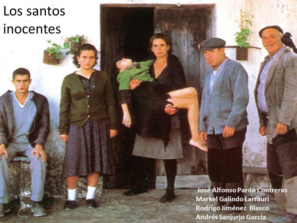 Los santos inocentes José Alfonso Pardo Contreras Markel Galindo Larrauri Rodrigo Jiménez Blasco Andrés Sanjurjo García