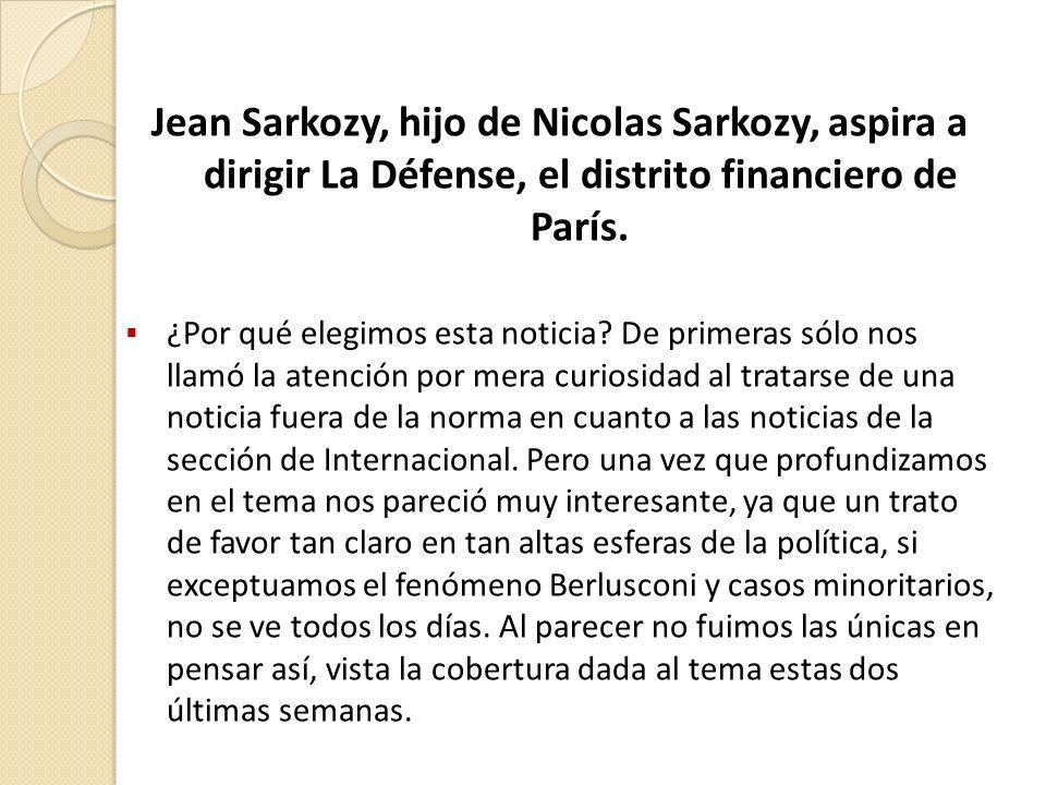 Jean Sarkozy, hijo de Nicolas Sarkozy, aspira a dirigir La Défense, el distrito financiero de París.