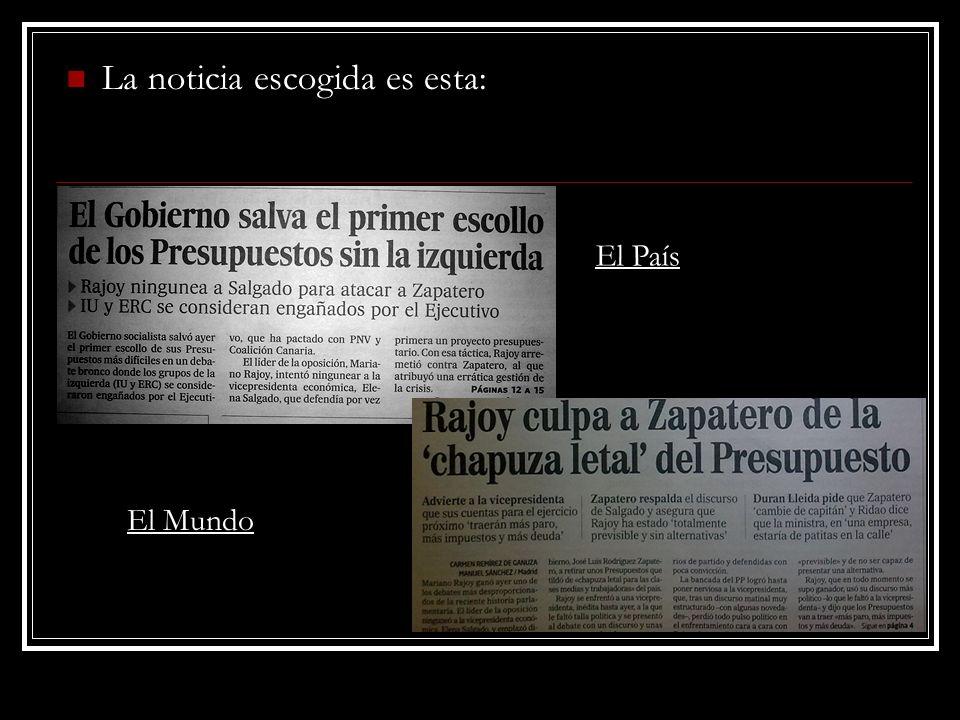 La noticia escogida es esta: El País El Mundo