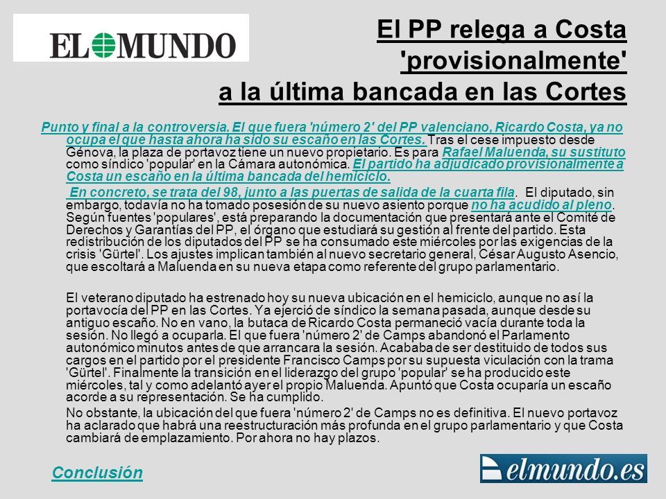 El nuevo escaño de Ricardo Costa Observamos que en el diario El País se dice que el diputado ha sido forzado por Génova a cambiar su puesto en Las Cortes.