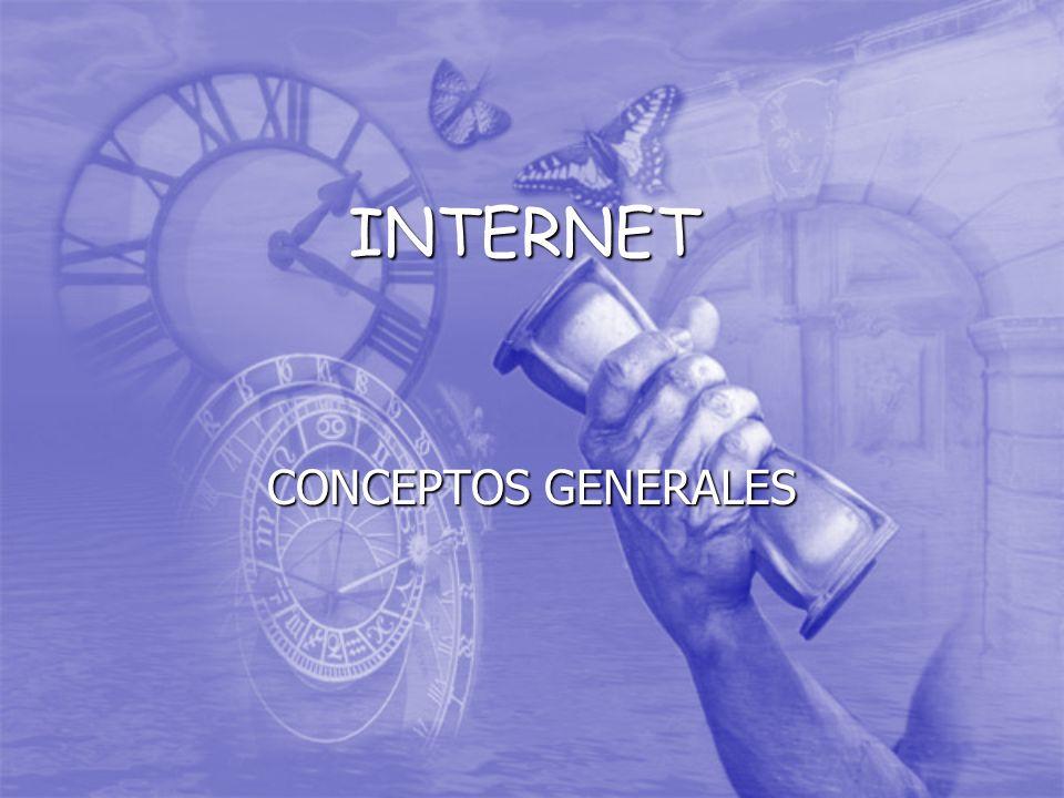 INTERNET CONCEPTOS GENERALES