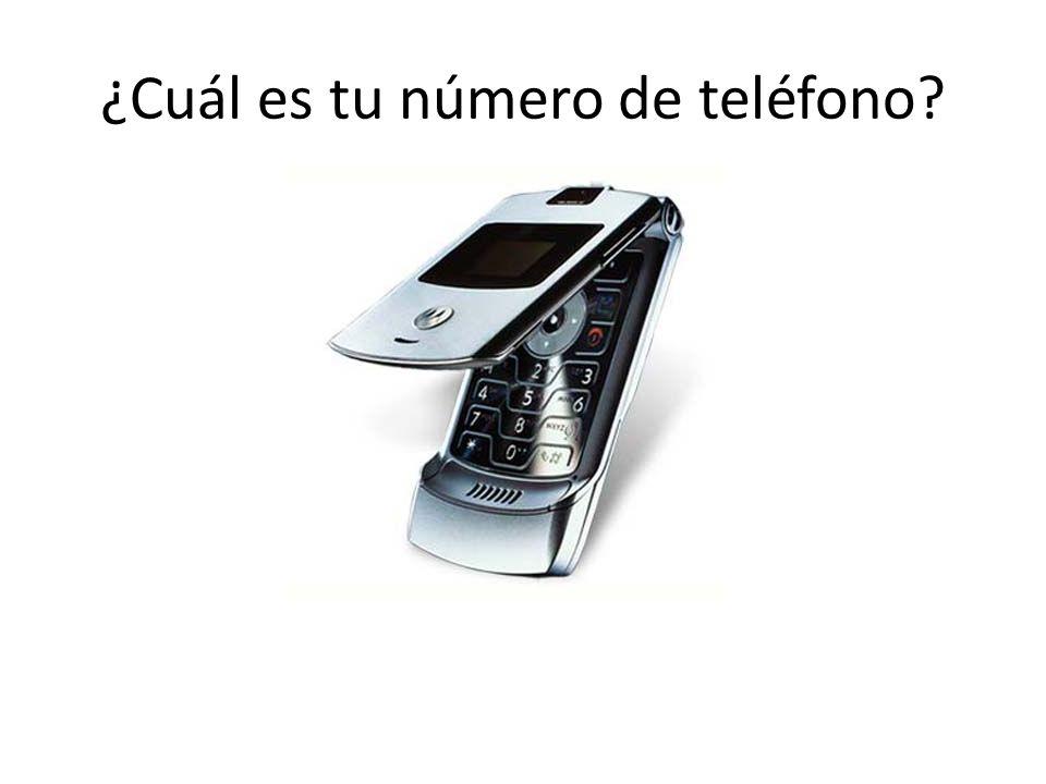 ¿Cuál es tu número de teléfono?