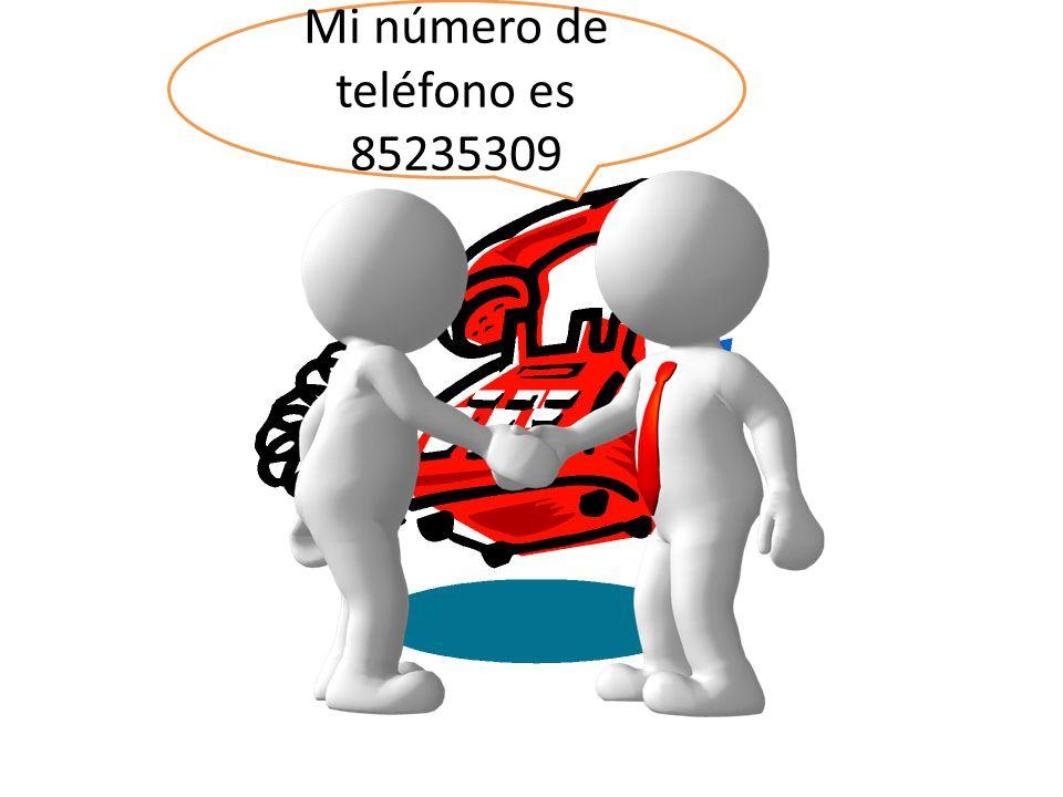 Mi número de teléfono es 85235309