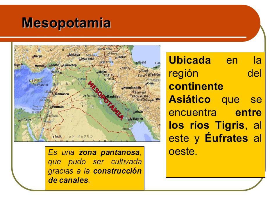 Ubicada en la región del continente Asiático que se encuentra entre los ríos Tigris, al este y Éufrates al oeste. Es una zona pantanosa, que pudo ser