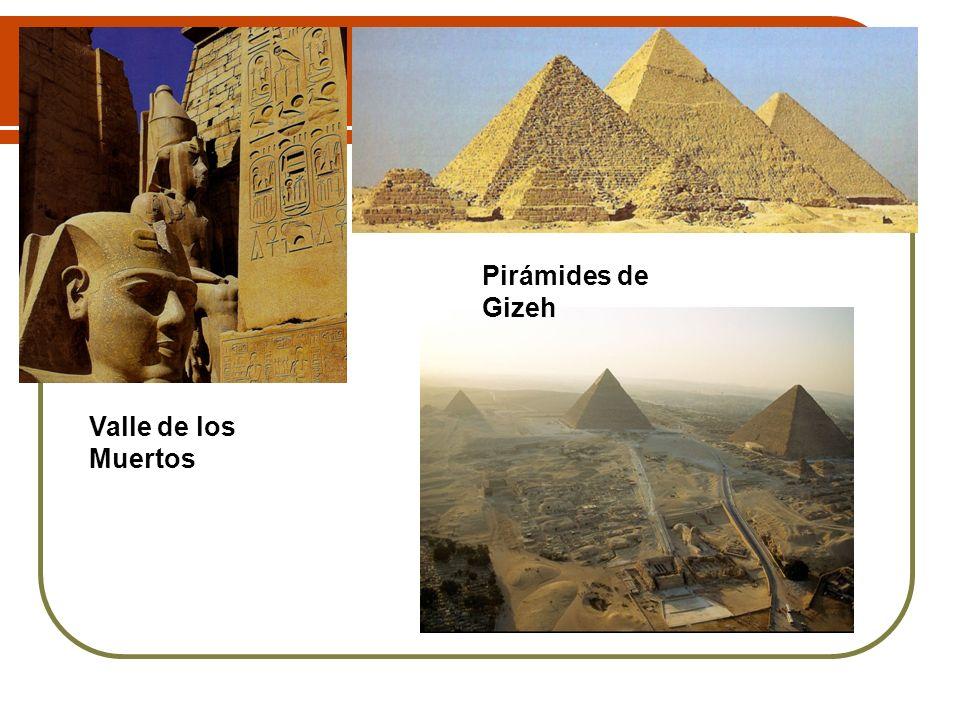 Valle de los Muertos Pirámides de Gizeh