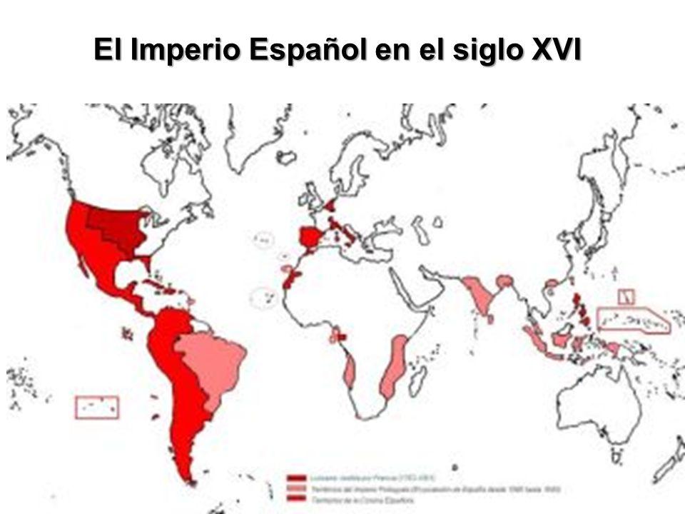 El Imperio Español en el siglo XVI