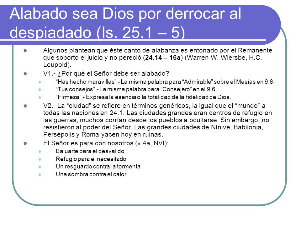 Alabado sea Dios por derrocar al despiadado (Is.