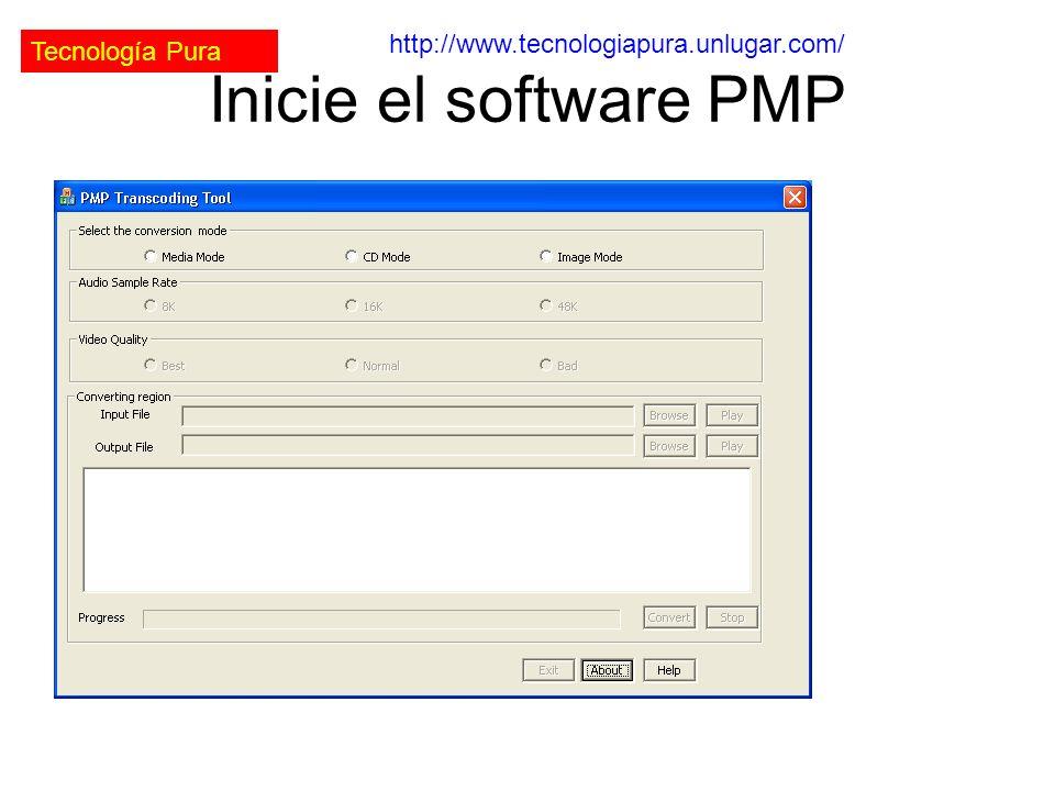 Tecnología Pura http://www.tecnologiapura.unlugar.com/ Inicie el software PMP