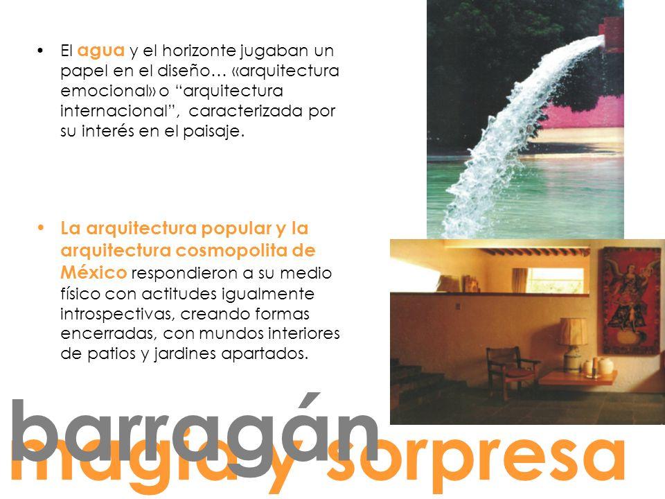 El agua y el horizonte jugaban un papel en el diseño… «arquitectura emocional» o arquitectura internacional, caracterizada por su interés en el paisaje.