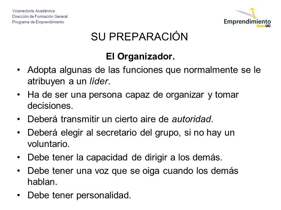 Vicerrectoría Académica Dirección de Formación General Programa de Emprendimiento El Organizador.
