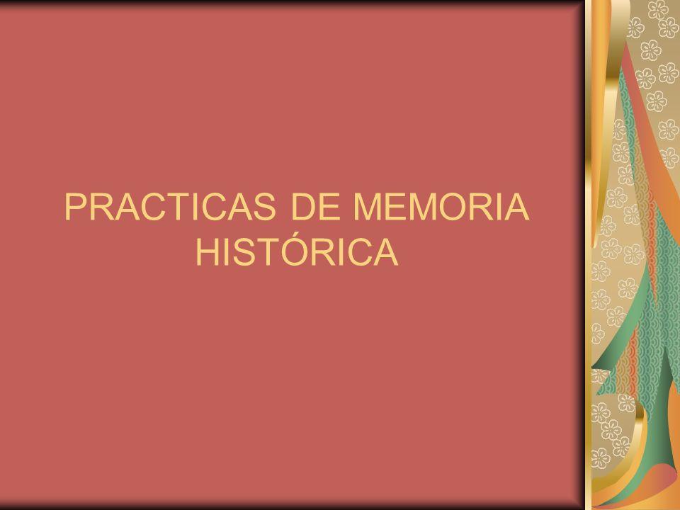 Sitios testimoniales Monumentos y memoriales Prácticas dinámicas, performativas o descentralizadas.