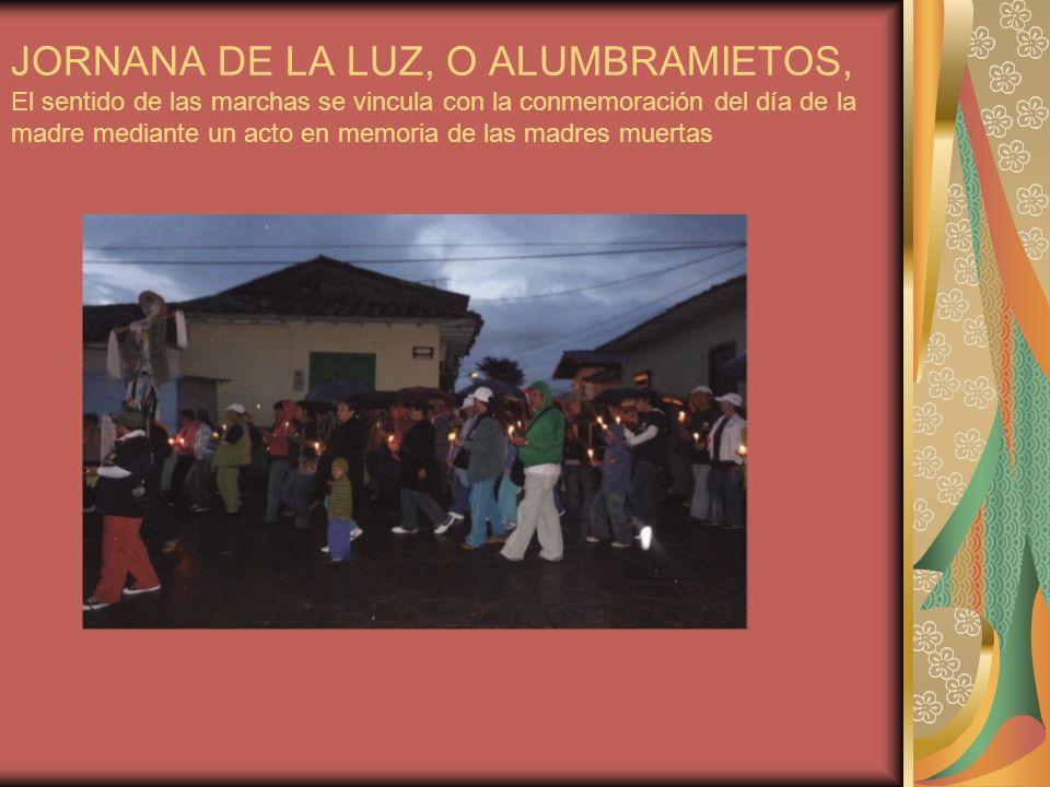 JORNANA DE LA LUZ, O ALUMBRAMIETOS, El sentido de las marchas se vincula con la conmemoración del día de la madre mediante un acto en memoria de las m